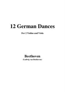 Twelve German Dances, WoO 8: For two violins and viola by Ludwig van Beethoven