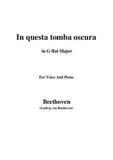 In questa tomba oscura, WoO 133: G flat Major by Ludwig van Beethoven