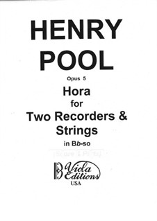 Hora for Two Recorders & Strings, Op.5: Partitura completa by Henry Pool