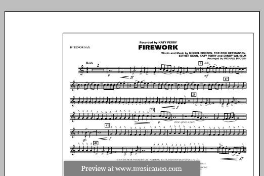 Firework (arr. Michael Brown): Bb Tenor Sax part by Esther Dean, Katy Perry, Mikkel Storleer Eriksen, Sandy Wilhelm, Tor Erik Hermansen