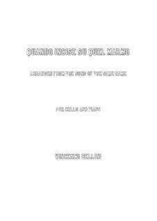 Quando incise su quel marmo: para Violoncelo e piano by Vincenzo Bellini