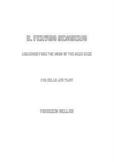 Il fervido desiderio: para Violoncelo e piano by Vincenzo Bellini