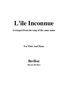 Les nuits d'été (Summer Nights),  H.81 Op.7: No.6 L'île inconnue, for flute and piano by Hector Berlioz