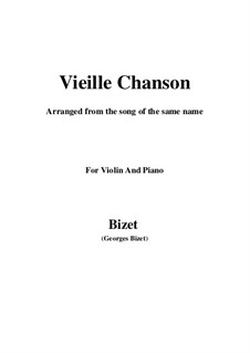 Vieille chanson (A Song of the Woods): para violino by Georges Bizet