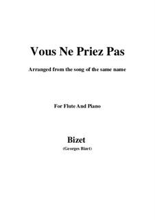 Vous Ne Priez Pas: para flauta e piano by Georges Bizet