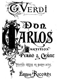Don Carlos: Arrangement for soloists, choir and piano (Abridged version) by Giuseppe Verdi