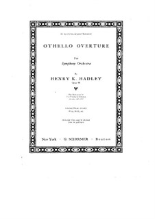 Othello. Overture, Op.96: Othello. Overture by Henry Kimball Hadley