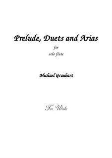 Prelude, Duets and Arias: Prelude, Duets and Arias by Michael Graubart