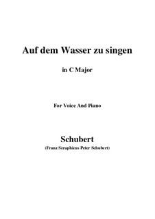 Auf dem Wasser zu singen (To Be Sung on the Water), D.774 Op.72: For voice and piano (C Major) by Franz Schubert