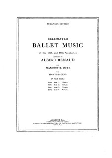 Celebrated Ballet Music of the 17th and 18th Centuries. Book III: Celebrated Ballet Music of the 17th and 18th Centuries. Book III by Jean-Philippe Rameau, Christoph Willibald Gluck, François Joseph Gossec, Joseph Candeille