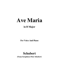 Ave Maria (Piano-vocal score), D.839 Op.52 No.6: For voice and piano (B Major) by Franz Schubert