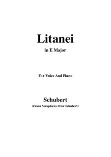 Litany, D.343: For voice and piano (E Major) by Franz Schubert