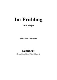 Im Frühling (In Spring), D.882 Op.101 No.1: For voice and piano (B Major) by Franz Schubert