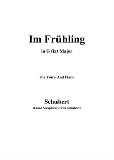 Im Frühling (In Spring), D.882 Op.101 No.1: For voice and piano (G flat Major) by Franz Schubert