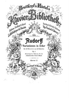 Variations in E Major for Two Pianos Four Hands, Op.1: piano parte II by Ernst Rudorff
