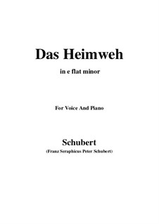 Das Heimweh, D.851 Op.79 No.1: For voice and piano (e flat minor) by Franz Schubert