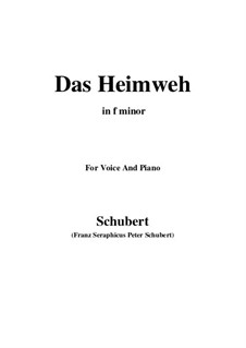 Das Heimweh, D.851 Op.79 No.1: For voice and piano (f minor) by Franz Schubert