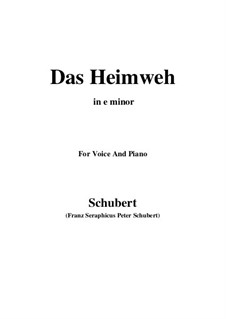 Das Heimweh, D.851 Op.79 No.1: For voice and piano (e minor) by Franz Schubert