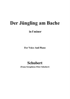 Der Jüngling am Bache (The Youth by the Brook), D.192: For voice and piano (f minor) by Franz Schubert