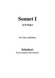 Sonnet No.1 in B Flat Major, D.628: For voice and piano (B Major) by Franz Schubert