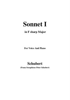 Sonnet No.1 in B Flat Major, D.628: For voice and piano (F sharp Major) by Franz Schubert