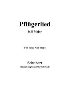 Pflügerlied (Ploughman's Song), D.392: E Major by Franz Schubert