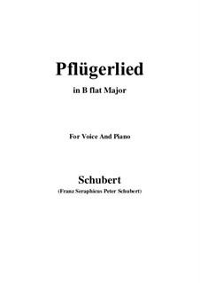 Pflügerlied (Ploughman's Song), D.392: B flat Maior by Franz Schubert