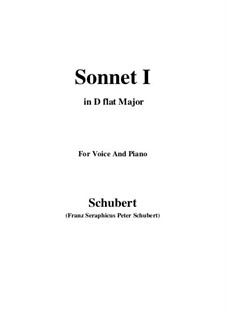 Sonnet No.1 in B Flat Major, D.628: For voice and piano (D flat Major) by Franz Schubert