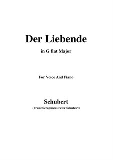 Der Liebende (The Lover), D.207: For voice and piano (G flat Major) by Franz Schubert