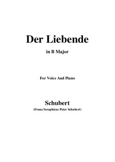 Der Liebende (The Lover), D.207: For voice and piano (B Major) by Franz Schubert
