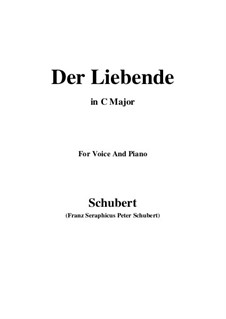 Der Liebende (The Lover), D.207: For voice and piano (C Major) by Franz Schubert
