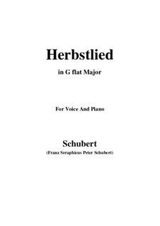 Herbstlied (Autumn Song), D.502: G flat Major by Franz Schubert