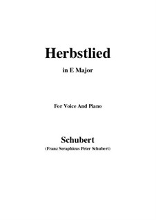 Herbstlied (Autumn Song), D.502: E Major by Franz Schubert