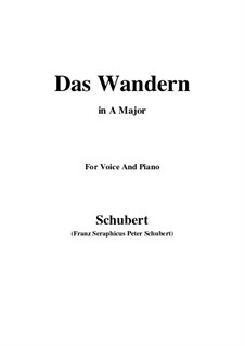 No.1 Das Wandern (Wandering): para voz e piano ( A maior) by Franz Schubert