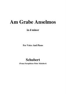 Am Grabe Anselmos (At Anselmo's Grave), D.504 Op.6 No.3: D minor by Franz Schubert