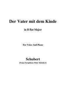 Der Vater mit dem Kind (The Father with His Child), D.906: B flat Maior by Franz Schubert