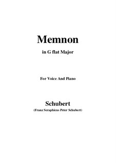 Memnon, D.541 Op.6 No.1: For voice and piano (G flat Major) by Franz Schubert