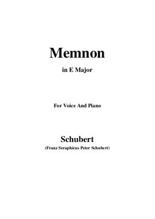 Memnon, D.541 Op.6 No.1: For voice and piano (E Major) by Franz Schubert