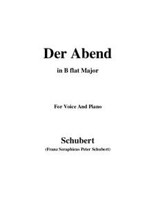 Der Abend (The Evening), D.221 Op.118 No.2: B flat Maior by Franz Schubert
