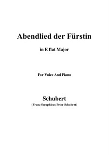 Abendlied der Fürstin (The Princess's Evening Song), D.495: E flat maior by Franz Schubert