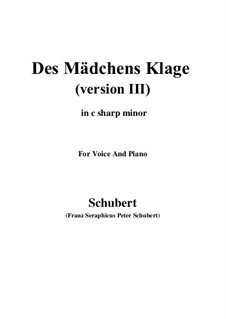 Des Mädchens Klage (The Maiden's Lament), D.389: For voice and piano (c sharp minor) by Franz Schubert