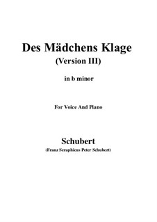 Des Mädchens Klage (The Maiden's Lament), D.389: For voice and piano (b minor) by Franz Schubert