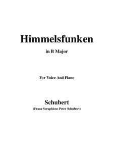 Himmelsfunken (Intimations of Heaven), D.651: For voice and piano (B Major) by Franz Schubert