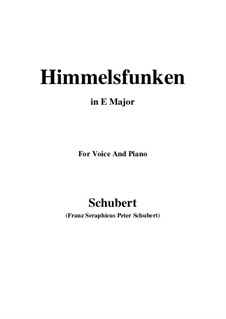 Himmelsfunken (Intimations of Heaven), D.651: For voice and piano (E Major) by Franz Schubert