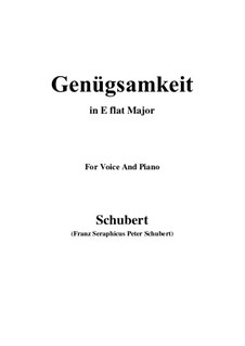 Genügsamkeit (Simple Needs), D.143 Op.109 No.2: para voz e piano (E flat maior) by Franz Schubert