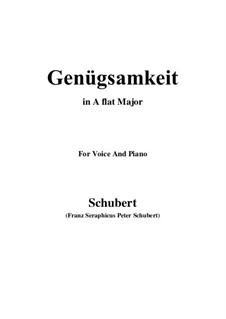 Genügsamkeit (Simple Needs), D.143 Op.109 No.2: para voz e piano (A flat maior) by Franz Schubert