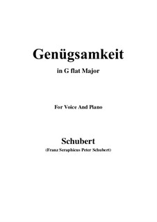 Genügsamkeit (Simple Needs), D.143 Op.109 No.2: For voice and piano (G flat Major) by Franz Schubert