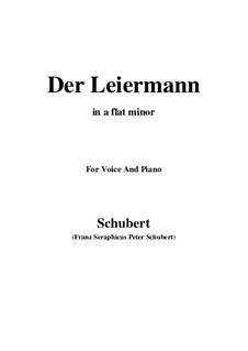 No.24 Der Leiermann (The Organ Grinder): For voice and piano (a flat minor) by Franz Schubert