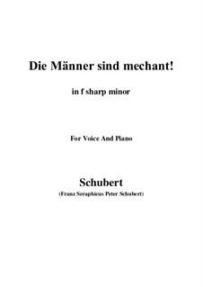 Vier Refrain-Lieder, D.866 Op.95: No.3 Die Männer sind méchant (f sharp minor) by Franz Schubert