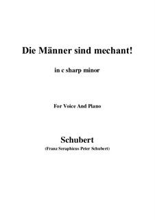 Vier Refrain-Lieder, D.866 Op.95: No.3 Die Männer sind méchant (c sharp minor) by Franz Schubert